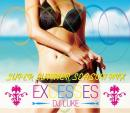 DJ LUKE / EXCESSES SUPER SUMMER SEASON MIX