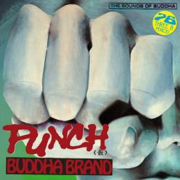 Buddha Brand / PUNCH(仮) [7
