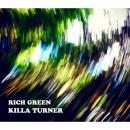 KILLA TURNER a.k.a. B.D. / RICH GREEN