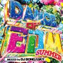DJ BONGASKY / DANCE OF EDM SUMMER