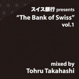 【DEADSTOCK】 Tohru Takahashi / The Bank of Swiss vol,1