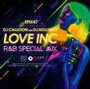 DJ CAUJOON & DJ HOLLIUCHI / Love Inc R&B Special Mix