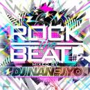 DJ NAN-JYO / ROCK THE BEAT 2