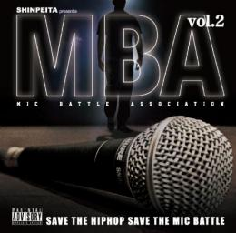 【¥↓】 V.A. / SHINPEITA presents M.B.A ~mic battle association~ vol.2