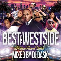 DJ DASK / THE BEST OF WESTSIDE Vol.7 -MELLOW TUNES EDITION-