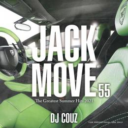 DJ COUZ / Jack Move 55 -The Greatest Summer Hits 2021-