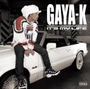 【DEADSTOCK】 GAYA-K / IT'S MY LIFE