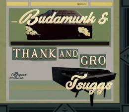 BUDAMUNK & TSUGGS / Thank and Gro