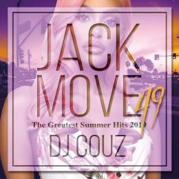 DJ COUZ / Jack Move 49 -The Greatest Summer Hits 2019-