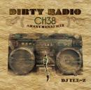 DJ ILL-Z / DIRTY RADIO CHANNEL 38