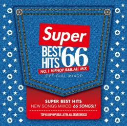 V.A / SUPER BEST HITS 66 -NO.1 HIPHOP.R&B ALLMIX-