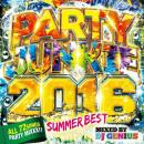 DJ GENIUS / PARTY JUNKIE 2016 -SUMMER BEST-