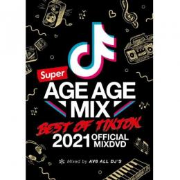 AV8 ALL DJ'S / SUPER AGE AGE MIX -BEST OF TIK TOK- OFFICIAL MIXDVD (2DVD)