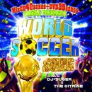 DJ SUGER & THE CITRINE / WORLD SOCCER SONG (CD+DVD)