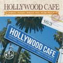 V.A / HOLLYWOOD CAFE -CALIFORNIA LIFE STYLE-
