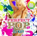 DJ KAY / PERFECT POP #3