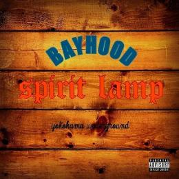 BAYHOOD / spirit lamp