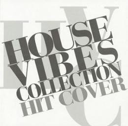 【¥↓】 V.A. / HOUSE VIBES COLLECTION