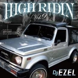 DJ EZEL / HIGH RIDIN VOL.9