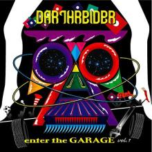 DARTHREIDER / enter the GARAGE vol.1