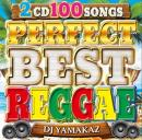 DJ YAMAKAZ / PERFECT BEST REGGAE 100SONGS (2CD)