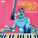 DJ MINOYAMA / WONDER LOVE -Tribute to Stevie-
