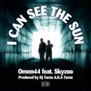 Omen44 / I Can See The Sun feat. Skyzoo Produced by Dj Tomo A.K.A Tamu [7inch]