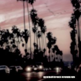 DJ SCRATCH NICE / Summer Mix