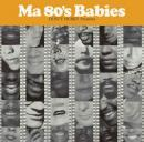 DUSTY HUSKY / Ma 80's Babies (2CD)