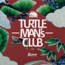 TURTLE MANS CLUB / TOPPE -JAPANESE REGGAE FOUNDATION MIX-