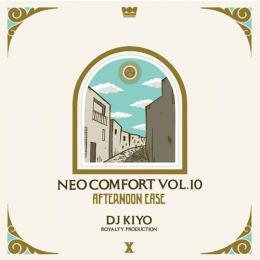 DJ KIYO / NEO COMFORT 10 -AFTERNOON EASE-