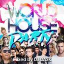 DJ DASK / WORLD HOUSE PARTY