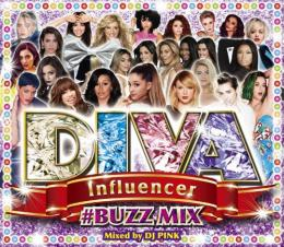DJ PINK / DIVA Influencer #BUZZ MIX