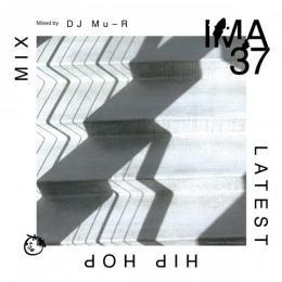 DJ Mu-R / IMA#37