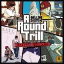 M&M (M.O.J.I.& Me-mine) / A Round Trill