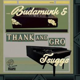 BUDAMUNK & TSUGGS / Thank and Gro [12inch]