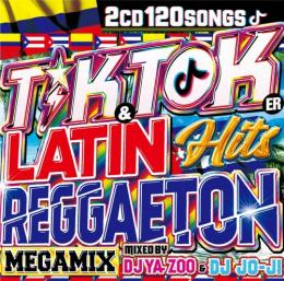 DJ YA-ZOO & DJ JO-JI / Tik & Toker LATIN REGGAETON HITS (2CD)