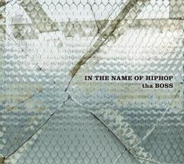 tha BOSS / IN THE NAME OF HIPHOP [通常盤]