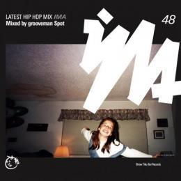 grooveman Spot / IMA#48