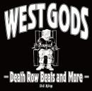 DJ RING / WEST GODS -Death Row Beats and More-
