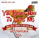 DJ DDT-TROPICANA & DJ TKG / You Know How To Love Me -Basic Dance Classics & Old School R&B Mix-