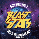 【¥↓】 BLAST STAR / DUB BOX Vol.1 -100% NEW DANCEHALL DUB PLATE MIX-