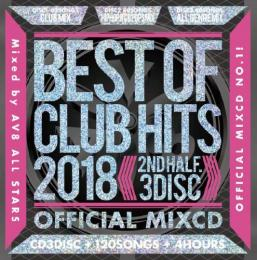 V.A / BEST OF CLUB HITS 2018 -2nd half- OFFICIAL MIXCD (3CD)