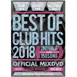 V.A / BEST OF CLUB HITS 2018 -2nd half- OFFICIAL MIXDVD (3DVD)