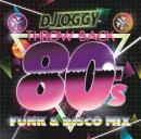 DJ OGGY / AV8 Throwback 80's -Funk & Disco Mix-