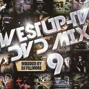 V.A / Westup-TV DVD-MIX 09 - Mixxxed by DJ FILLMORE (CD+DVD)