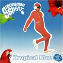 grooveman Spot / Tropical Blue
