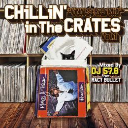 DJ 57.8 from Racy Bullet / Chillin' In The Crates Vol.1 (Vinyls R&B Mix)