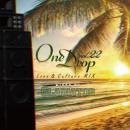 GLADIATOR / One Drop vol.22 -Love&Culture Mix-
