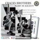 CRACKS BROTHERS / LOST IN SOCIETY (CD+TAPE)